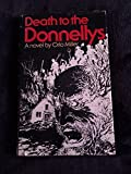 Death to the Donnellys: A Novel
