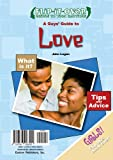 A Guys' Guide to Love, John Logan and Dorothy Kavanaugh, 0766028550