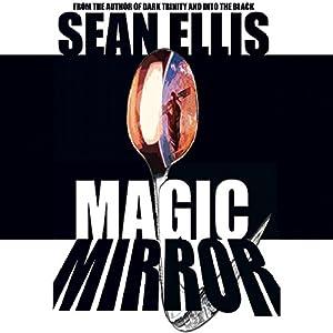 Magic Mirror Audiobook