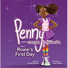 Penny and the Magic Puffballs: Roxie's First Day