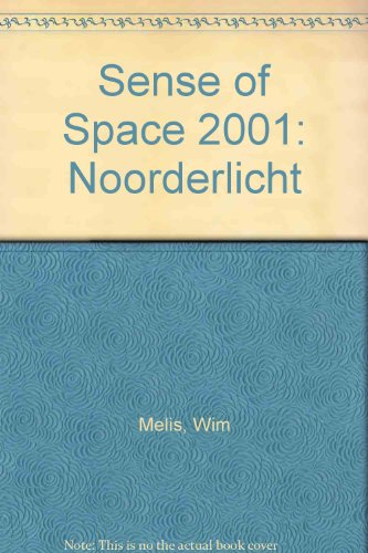 Sense of Space 2001: Noorderlicht