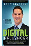 Digital Influencer: A Guide to Achieving Influencer Status Online