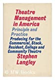 Theatre Management in America: Principle and Practice, Stephen Langley, 0910482454