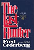 The Last Hunter, Fred Cederberg, 0425104001