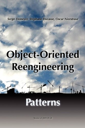 Object-Oriented Reengineering Patterns by Nierstrasz Oscar Ducasse Stphane Demeyer Serge
