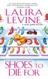Front cover for the book Shoes to Die For by Laura Levine