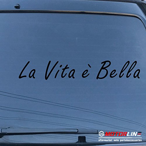 3S MOTORLINE La vita è bella Car Decal Sticker Vinyl pick size color die cut Italian (black, 6'' (15.2cm))