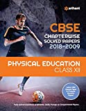 CBSE Chapterwise Solved Papers Physical Education Class 12 for 2018-2019