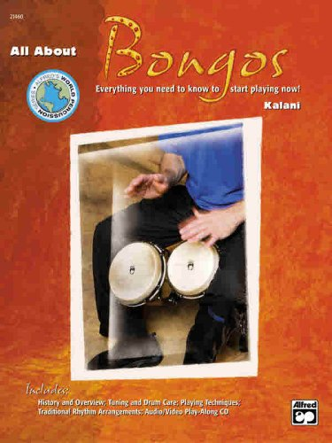 World Music Bongos - All About Bongos: Everything You Need to Know to Start Playing Now!, Book & Enhanced CD (Alfred's World Percussion Series)