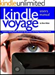 Kindle Voyage Users Manual: A Guide t...