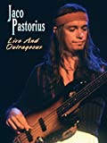 Jaco Pastorius: Live and Outrageous