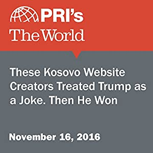 These Kosovo Website Creators Treated Trump as a Joke. Then He Won.