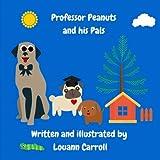 Professor Peanuts and his Pals (Journeys) (Volume 3)