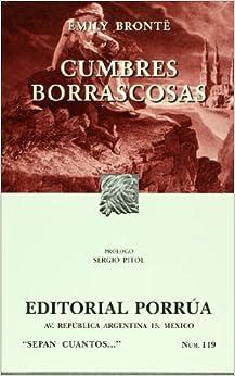 Cumbres borrascosas (Sepan Cuantos # 119) (Spanish Edition)