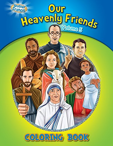 Friends Of Brother Francis, Our Heavenly Friends V5, Catholic Saints, Coloring And Activity Book, Catholic Saints For Kids, Out Heavenly Friends, The ... Saints For Kids, Bible Stories, Soft Cover