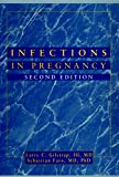 Infections in Pregnancy, 2nd Edition
