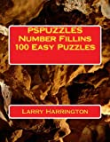 PSPUZZLES Number Fillins 100 Easy Puzzles, Larry Harrington, 1482648016