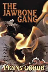 The Jawbone Gang (Pi Annie Raymond) by Penny Grubb (2011-05-31)