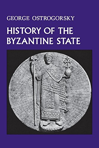 History of the Byzantine State by George Ostrogorsky (1986-10-01)