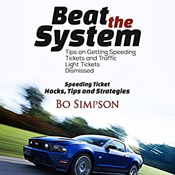 How To Beat A Speeding Ticket >> How To Beat A Speeding Ticket Book Fight That Ticket And Win The