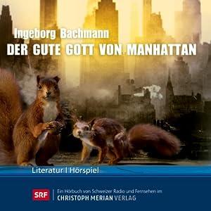 Der gute Gott von Manhattan Hörspiel