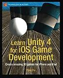 Learn Unity 4 for iOS Game Development, Philip Chu, 1430248750