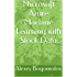 Microsoft Azure Machine Learning with Stock Data