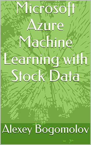 Microsoft Azure Machine Learning with Stock Data