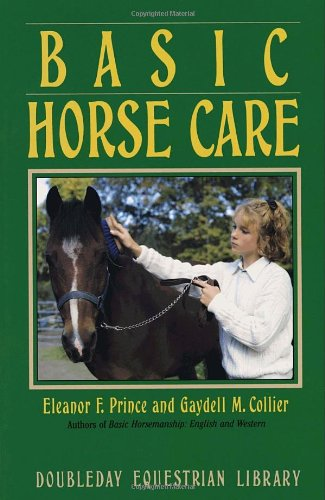 Basic Horse Care (Doubleday Equestrian Library)