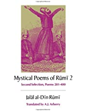 Mystical Poems of Rumi, 2: Second Selection Poems 201-400