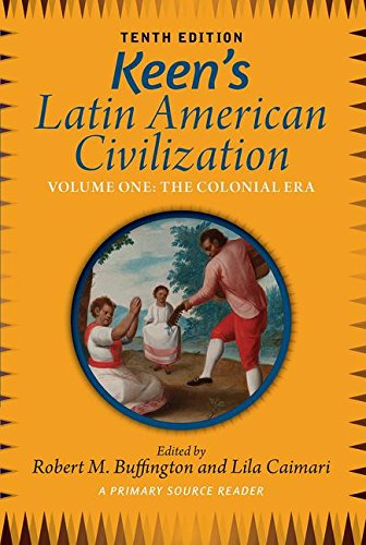 Keens latin american civilization volume 1 a primary source keens latin american civilization volume 1 a primary source reader volume one fandeluxe Choice Image