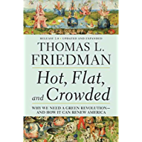 Hot, Flat, and Crowded 2.0: Why We Need a Green Revolution--and How It Can Renew America (English Edition)
