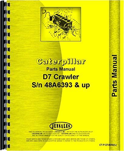 (Caterpillar D7E Crawler Parts Manual (SN# 48A6393 and Up) (48A6393+))