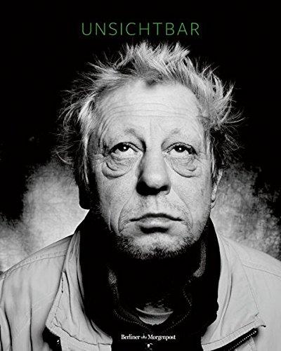 Unsichtbar: Vom Leben auf der Straße – Obdachlose im Porträt