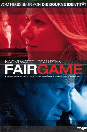 Fair Game - Nichts ist gefährlicher als die Wahrheit Film