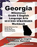 Georgia Milestones Grade 5 English Language Arts Success Strategies Workbook: Comprehensive Skill Building Practice for the Georgia Milestones Assessment System