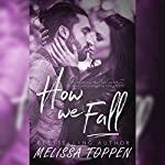 How We Fall   Melissa Toppen