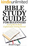 Bible Study Guide for Beginners (The Bible Study Book 1)