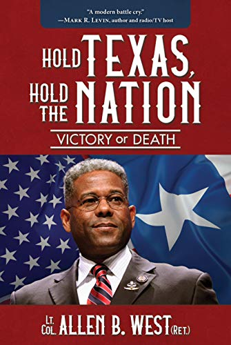 Hold Texas, Hold the Nation: Victory or Death