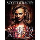 The Dream Ripper (The REM Cycle Book 1)