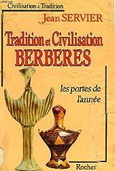 Tradition et civilisation berberes: Les portes de l'annee (Collection Civilisation et tradition) (French Edition)