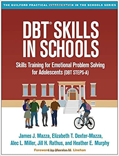 Dbt Skills In Schools Skills Training For Emotional Problem Solving