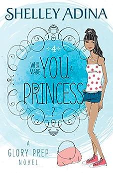 ??TXT?? Who Made You A Princess?: Glory Prep Book 4. Circuit Cumpre bumper drives Spain clothing