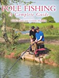 Pole Fishing: A Complete Guide