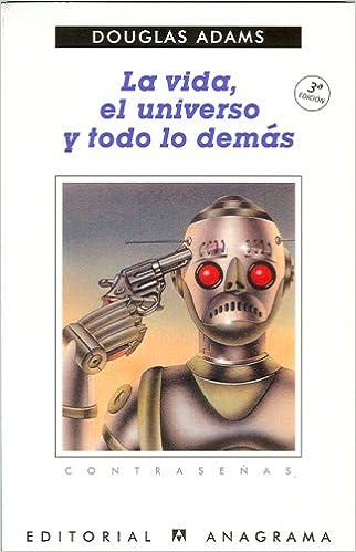 LA vida, el universo y todo lo demas (Contrasenas) (Spanish Edition): Douglas Adams: 9788433912718: Amazon.com: Books