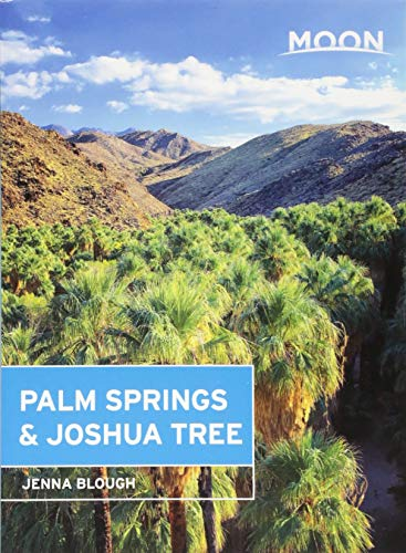 Moon Palm Springs & Joshua Tree (Travel Guide)