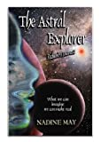 THE ASTRAL EXPLORER