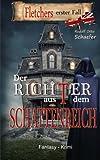 Der Richter Aus Dem Schattenreich, Rudolf Schaefer, 1499172524