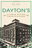 img - for Dayton's:: A Twin Cities Institution (Landmark Department Stores) (Landmarks) by Kristal Leebrick (2013-10-29) book / textbook / text book
