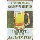 "I Belive I Will Have Another Beer Bar Pub Wall Decor Retro Vintage Tin Sign 12"" X 8"""